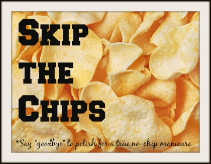 Skip the Chips
